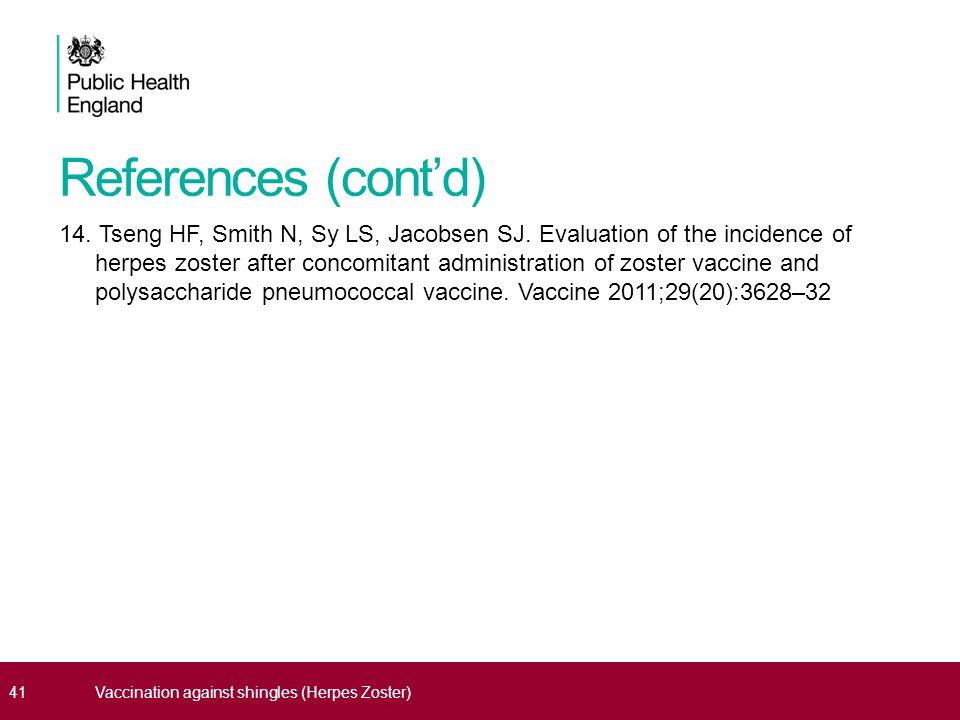 References (cont'd) 14. Tseng HF, Smith N, Sy LS, Jacobsen SJ.