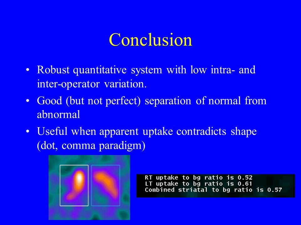Conclusion Robust quantitative system with low intra- and inter-operator variation.