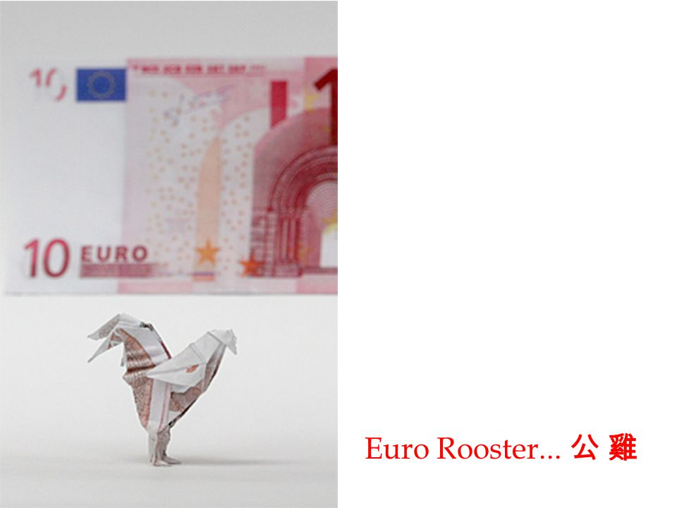 Euro Rooster... 公 雞