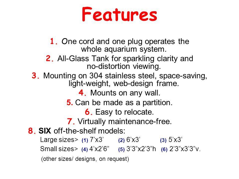 Features 1. O ne cord and one plug operates the whole aquarium system.