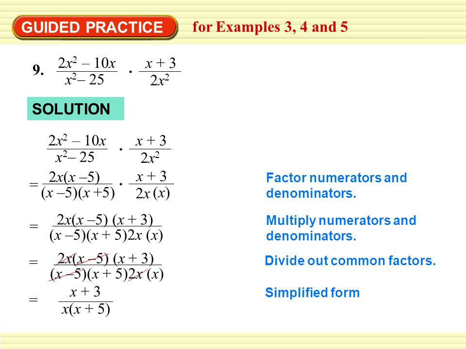 GUIDED PRACTICE for Examples 3, 4 and 5 10.Factor denominators.