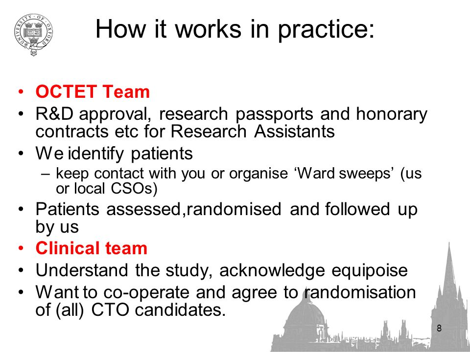 Study structure Team agrees to be involved We identify involuntary inpatients (ongoing) –(considered suitable for CTO) Patient assessed and consented Concealed, stratified Randomisation (50/50) Follow-up at 7/12 and 13/12 Primary outcome readmission One hour interview with structured assessments –Clinical, social, satisfaction, Health Economics data 9
