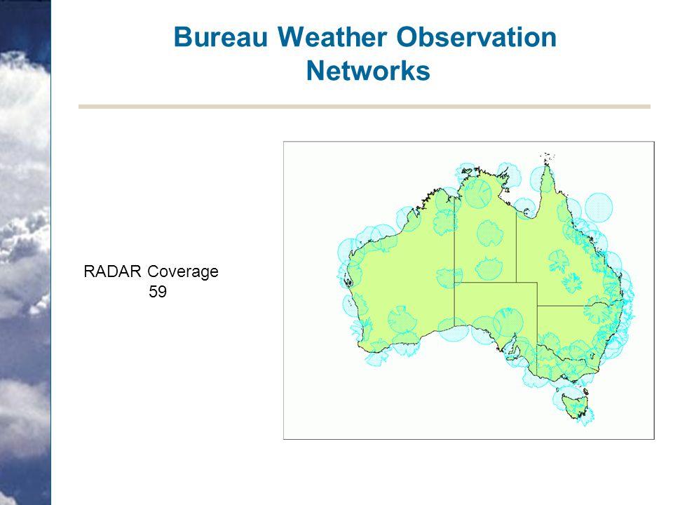 Bureau Weather Observation Networks RADAR Coverage 59