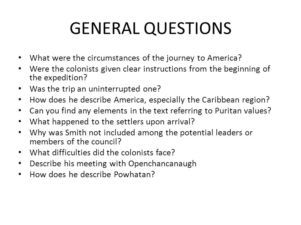 GENERAL QUESTIONS What were the circumstances of the journey to America.
