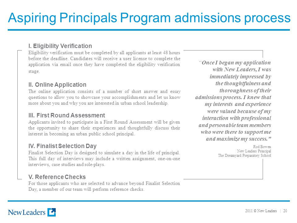2011 © New Leaders | 20 Aspiring Principals Program admissions process I.