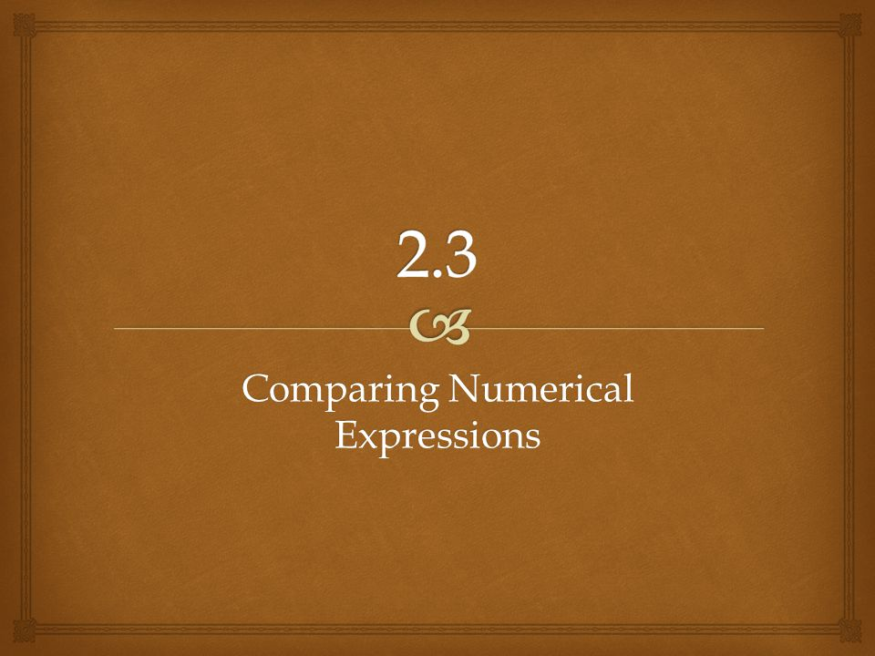 Comparing Numerical Expressions