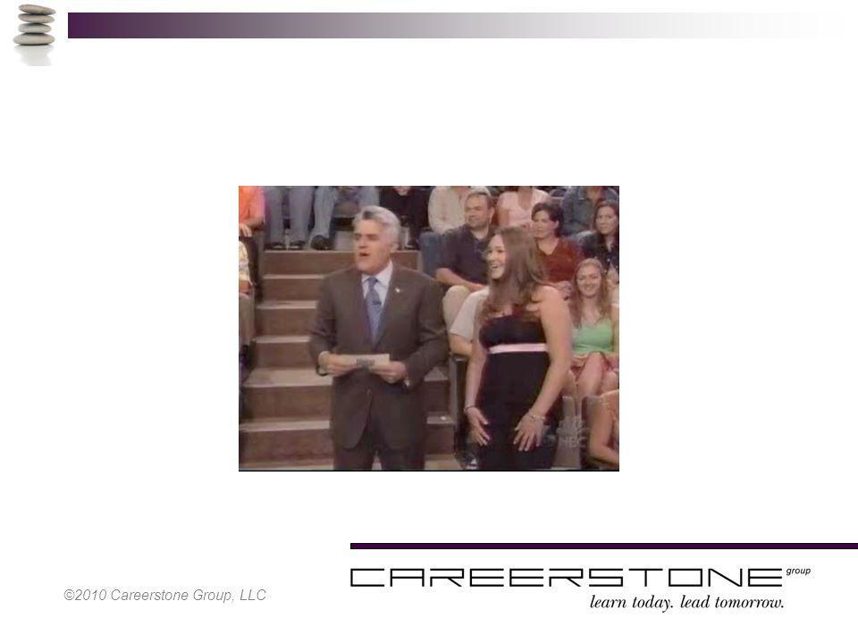 ©2010 Careerstone Group, LLC
