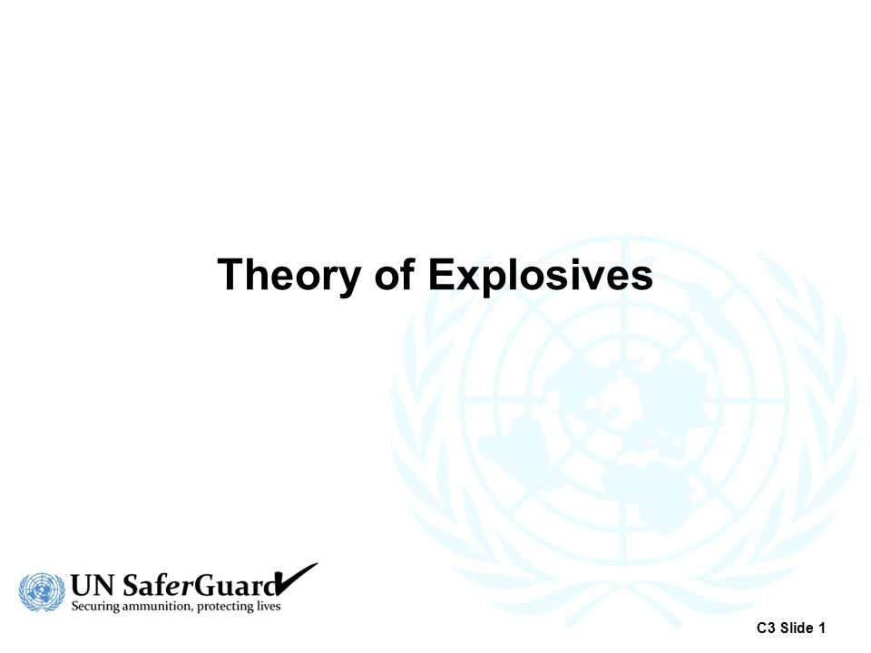 The Explosive Train A method of initiating an explosive main charge using a sequential assembly of explosive components C3 Slide 12