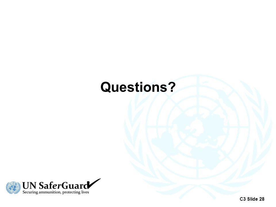 Questions? C3 Slide 28