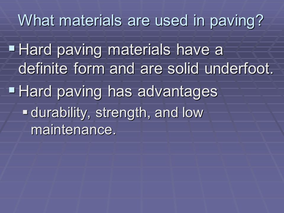 What materials are used in paving.