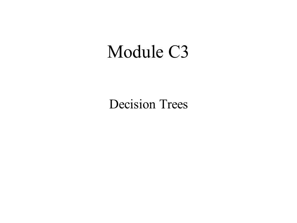 Module C3 Decision Trees