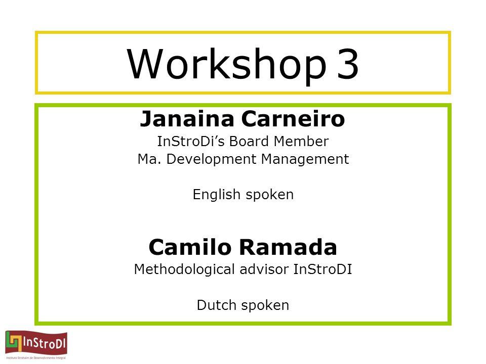 Workshop 3 Janaina Carneiro InStroDi's Board Member Ma.