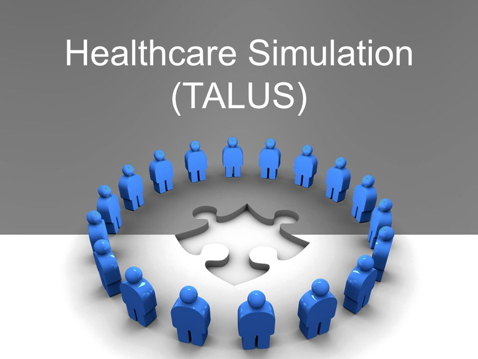 Healthcare Simulation (TALUS)