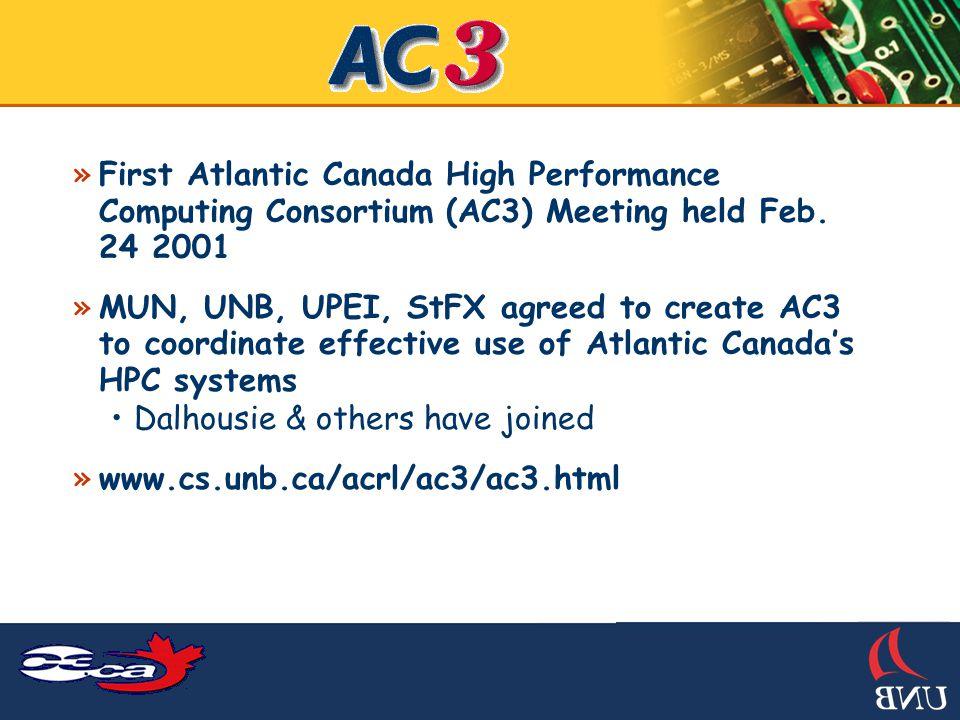 »Atlantic Grid proposal to AIF »www.cs.unb.ca/acrl/ac3/ac3.html
