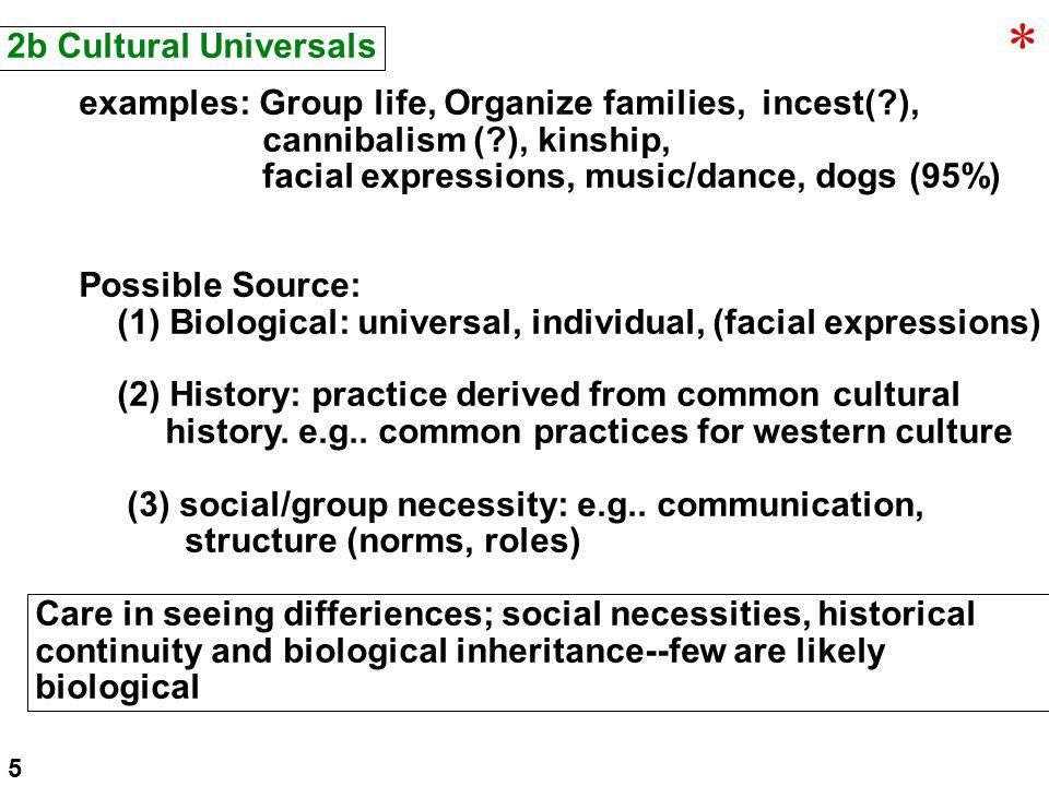 -Variations in cultural integration Types of societies--small, homogeneous (hi integration) vs.