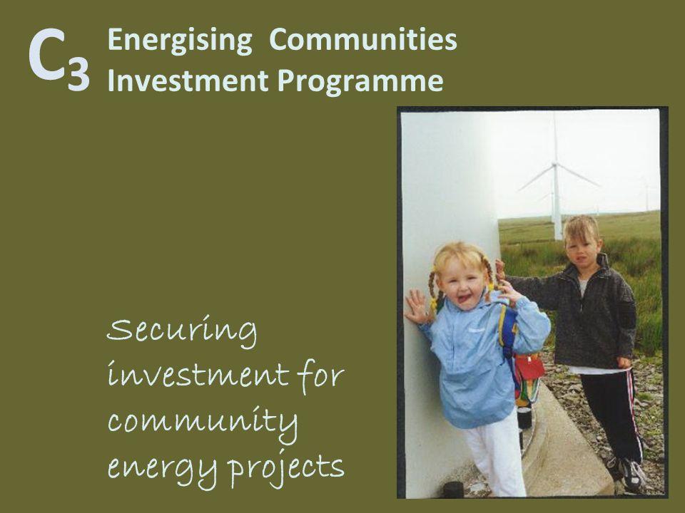 Energising Communities Investment Programme Securing investment for community energy projects