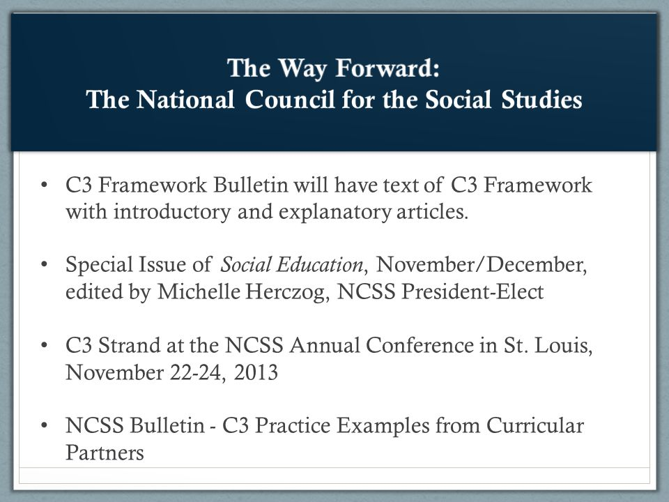 C3 Framework Bulletin will have text of C3 Framework with introductory and explanatory articles.