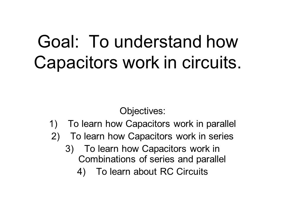 Capacitors in parallel Capacitors are like dams for charge.