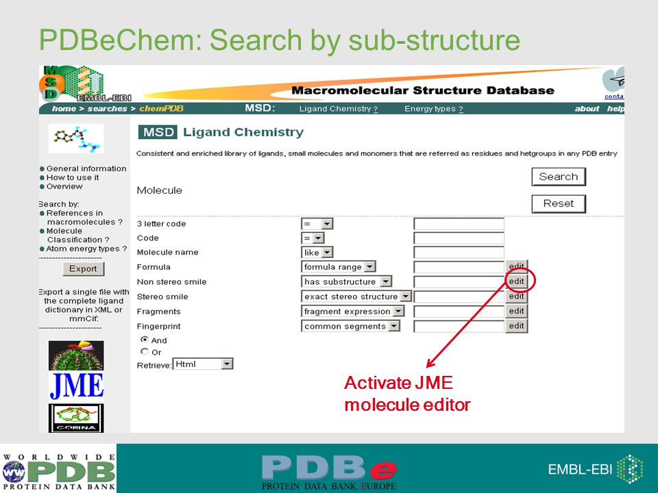 PDBeChem: Search by sub-structure Activate JME molecule editor