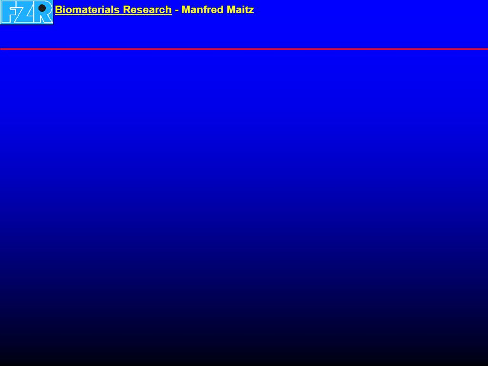 Biomaterials ResearchBiomaterials Research - Manfred Maitz