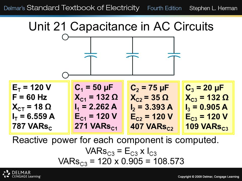 Unit 21 Capacitance in AC Circuits Reactive power for each component is computed.