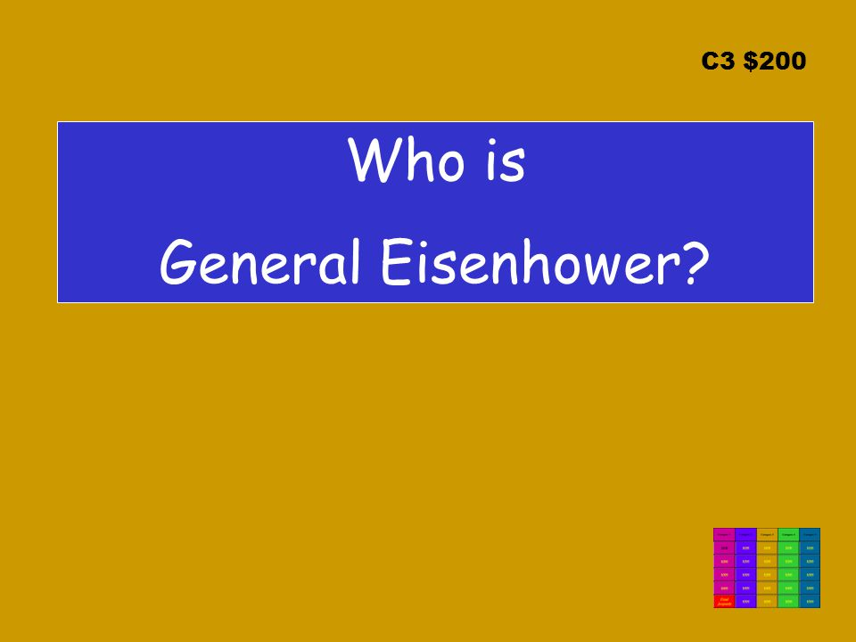 C3 $200 Who is General Eisenhower