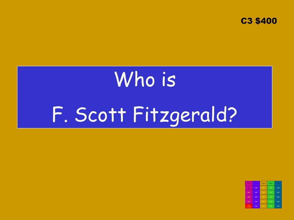C3 $400 Who is F. Scott Fitzgerald