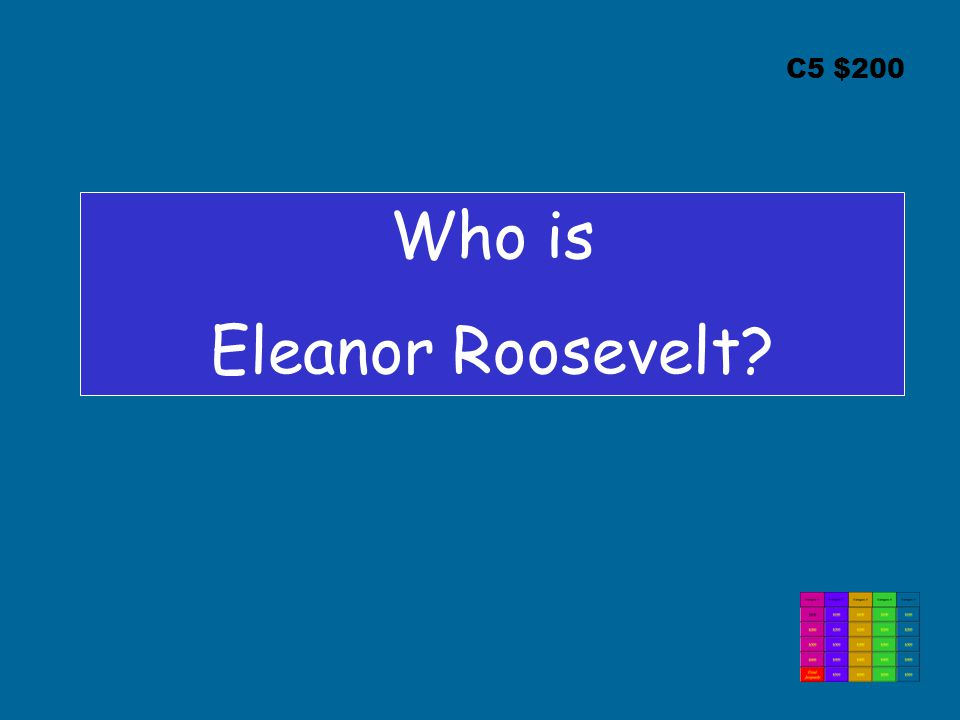 C5 $200 Who is Eleanor Roosevelt