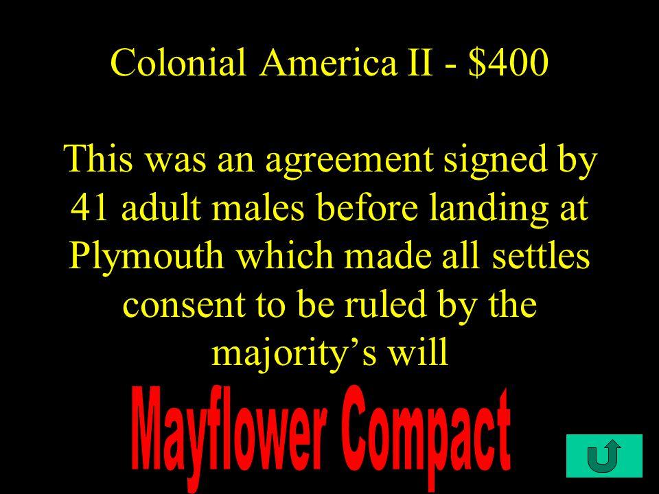 C3-$500 Colonial America II - $400