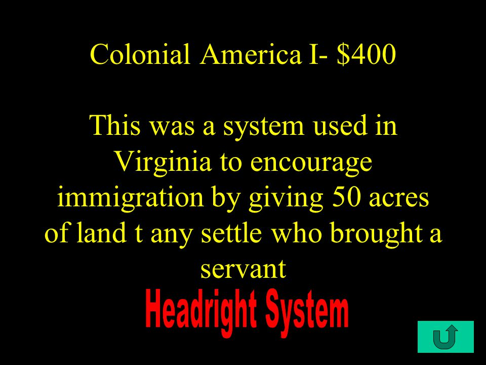 C1-$300 Colonial America I- $300 This was the first elected legislature in the colonies and was composed of two representatives in each plantation