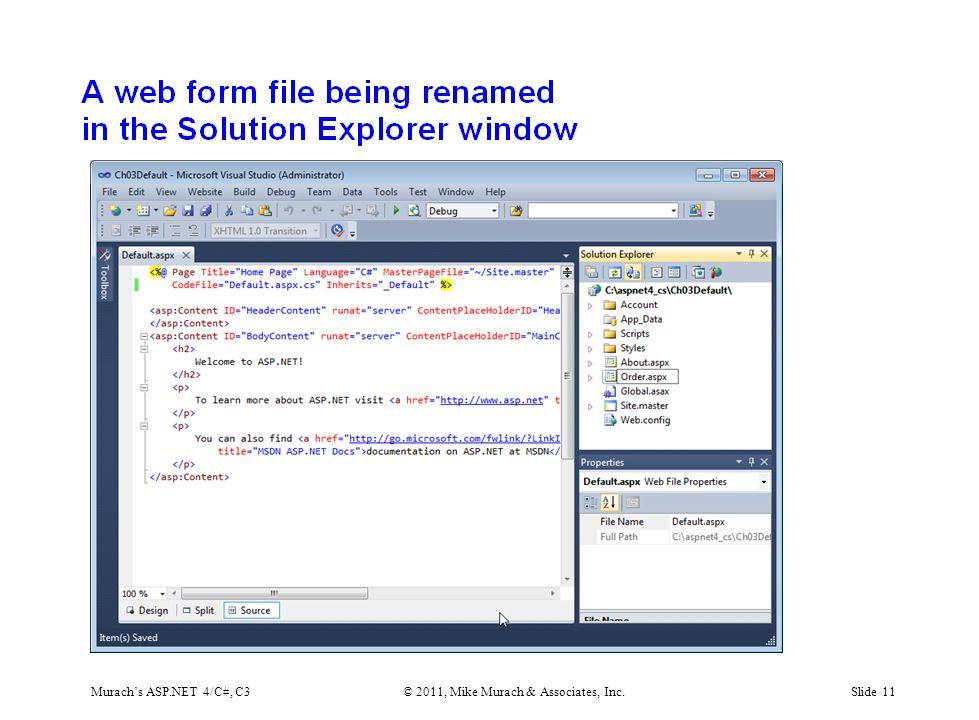 Murach's ASP.NET 4/C#, C3© 2011, Mike Murach & Associates, Inc.Slide 11
