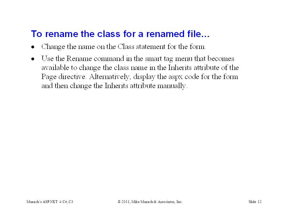 Murach's ASP.NET 4/C#, C3© 2011, Mike Murach & Associates, Inc.Slide 12