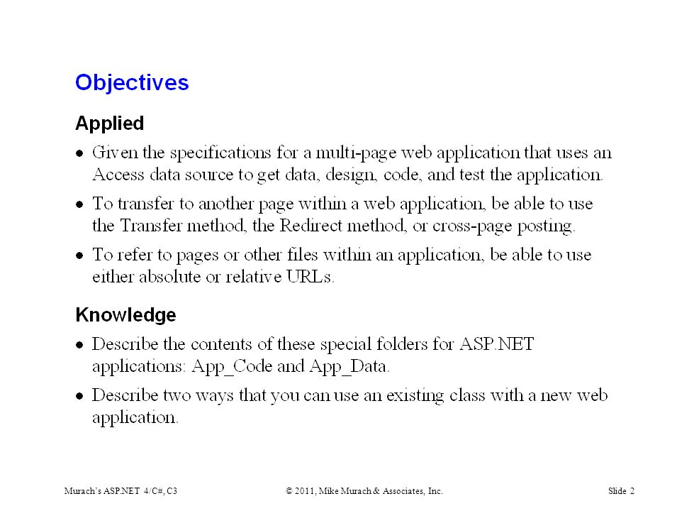 Murach's ASP.NET 4/C#, C3© 2011, Mike Murach & Associates, Inc.Slide 2