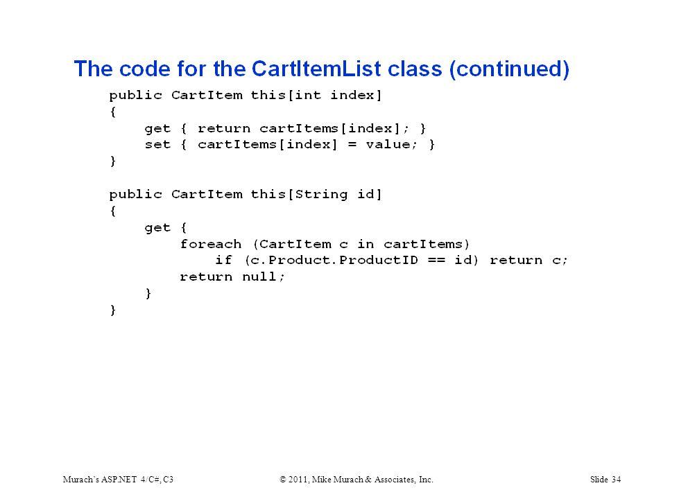 Murach's ASP.NET 4/C#, C3© 2011, Mike Murach & Associates, Inc.Slide 34