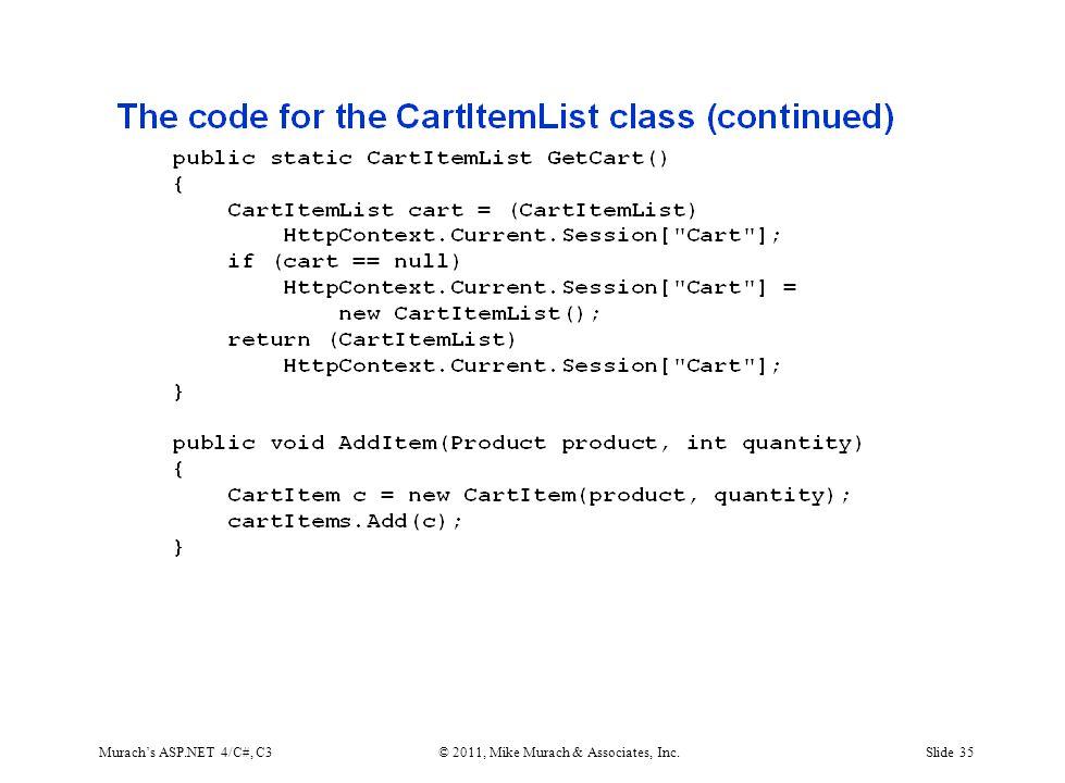 Murach's ASP.NET 4/C#, C3© 2011, Mike Murach & Associates, Inc.Slide 35