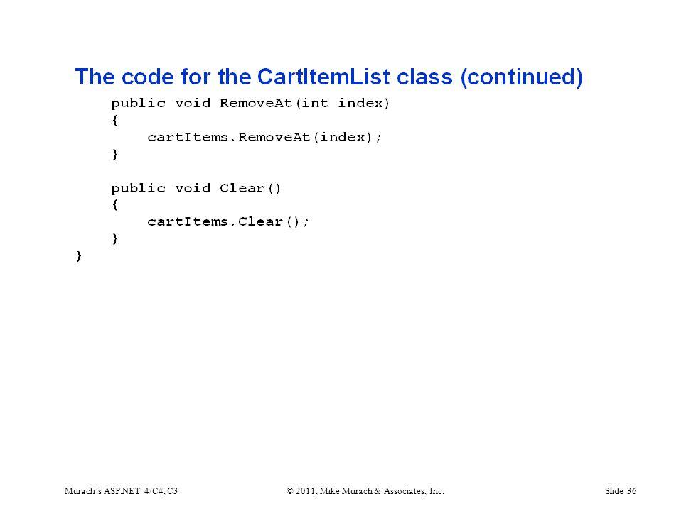 Murach's ASP.NET 4/C#, C3© 2011, Mike Murach & Associates, Inc.Slide 36