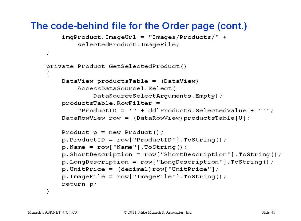 Murach's ASP.NET 4/C#, C3© 2011, Mike Murach & Associates, Inc.Slide 45