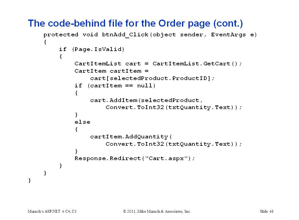 Murach's ASP.NET 4/C#, C3© 2011, Mike Murach & Associates, Inc.Slide 46