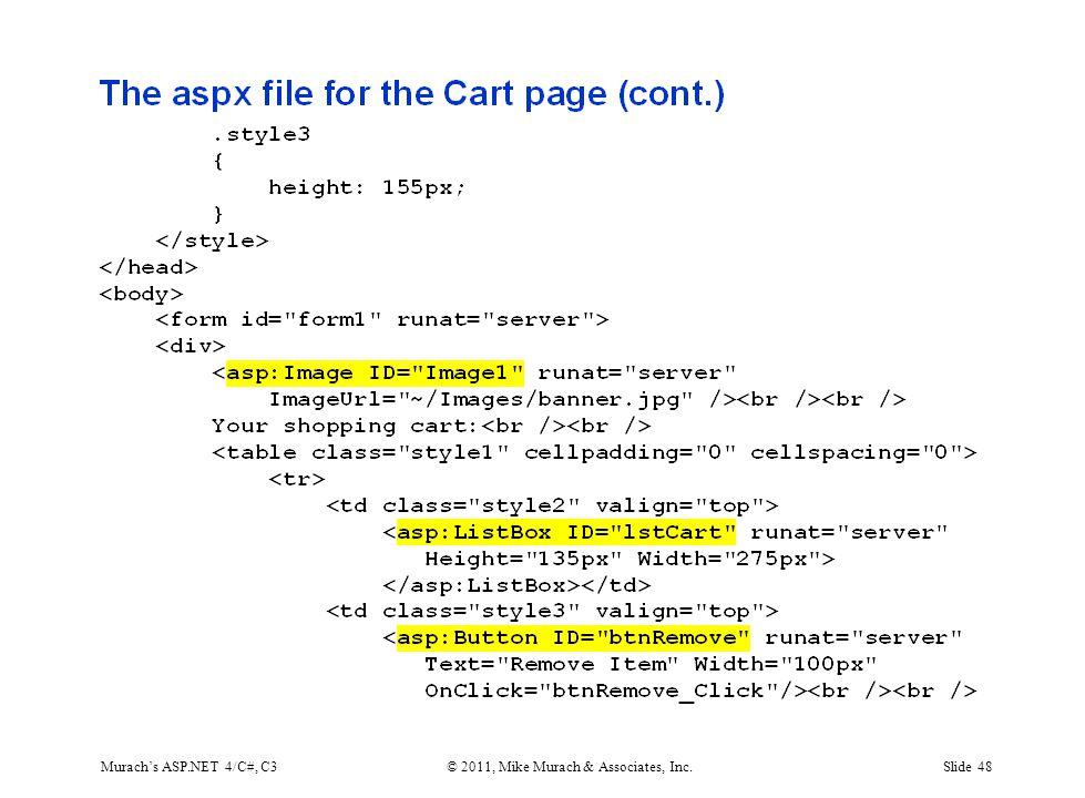 Murach's ASP.NET 4/C#, C3© 2011, Mike Murach & Associates, Inc.Slide 48