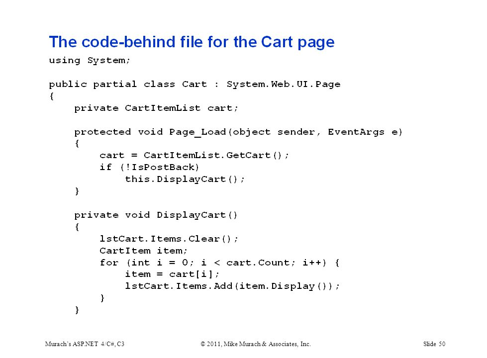 Murach's ASP.NET 4/C#, C3© 2011, Mike Murach & Associates, Inc.Slide 50