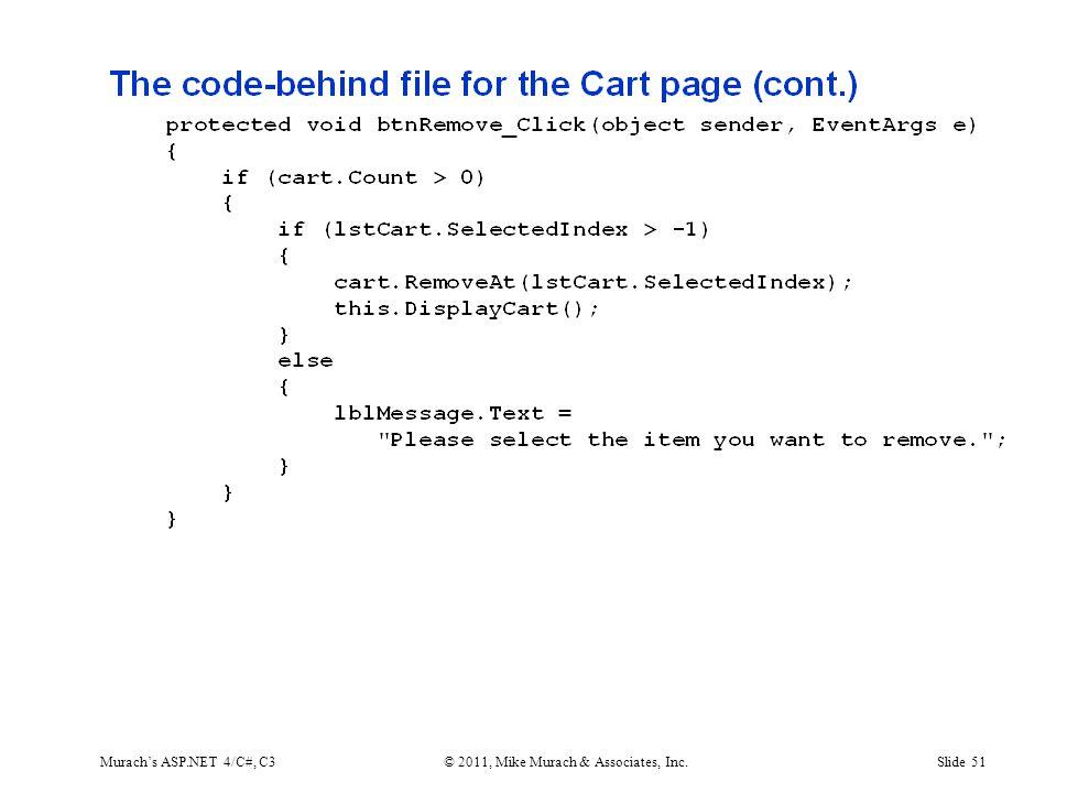 Murach's ASP.NET 4/C#, C3© 2011, Mike Murach & Associates, Inc.Slide 51