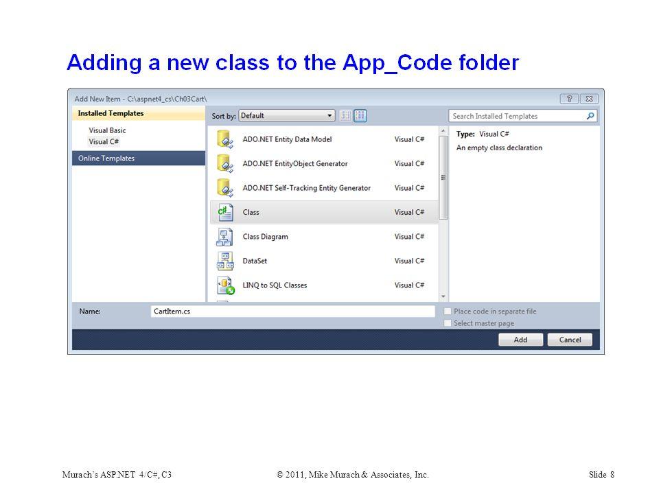 Murach's ASP.NET 4/C#, C3© 2011, Mike Murach & Associates, Inc.Slide 8