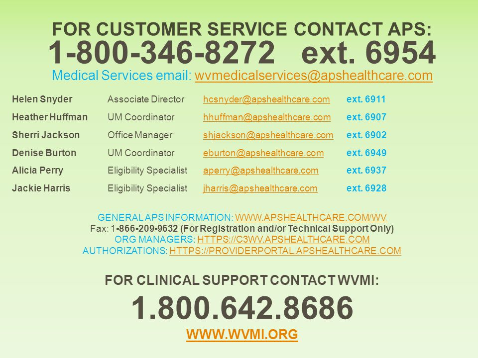 FOR CUSTOMER SERVICE CONTACT APS: 1-800-346-8272 ext.