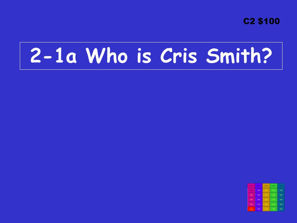 C2 $100 2-1a Who is Cris Smith