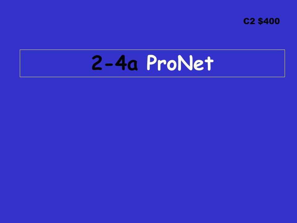 C2 $400 2-4a ProNet