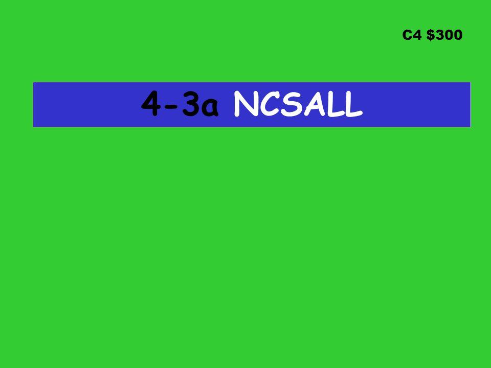 C4 $300 4-3a NCSALL