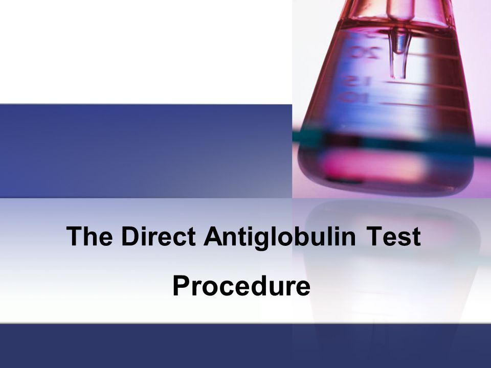 The Direct Antiglobulin Test Procedure