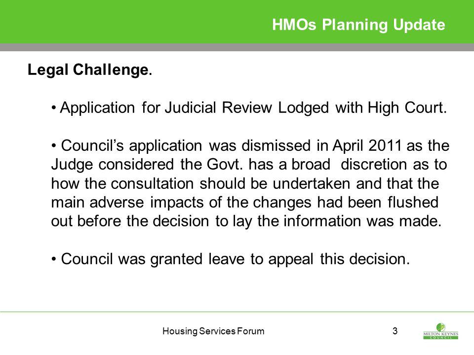 Housing Services Forum3 HMOs Planning Update Legal Challenge.