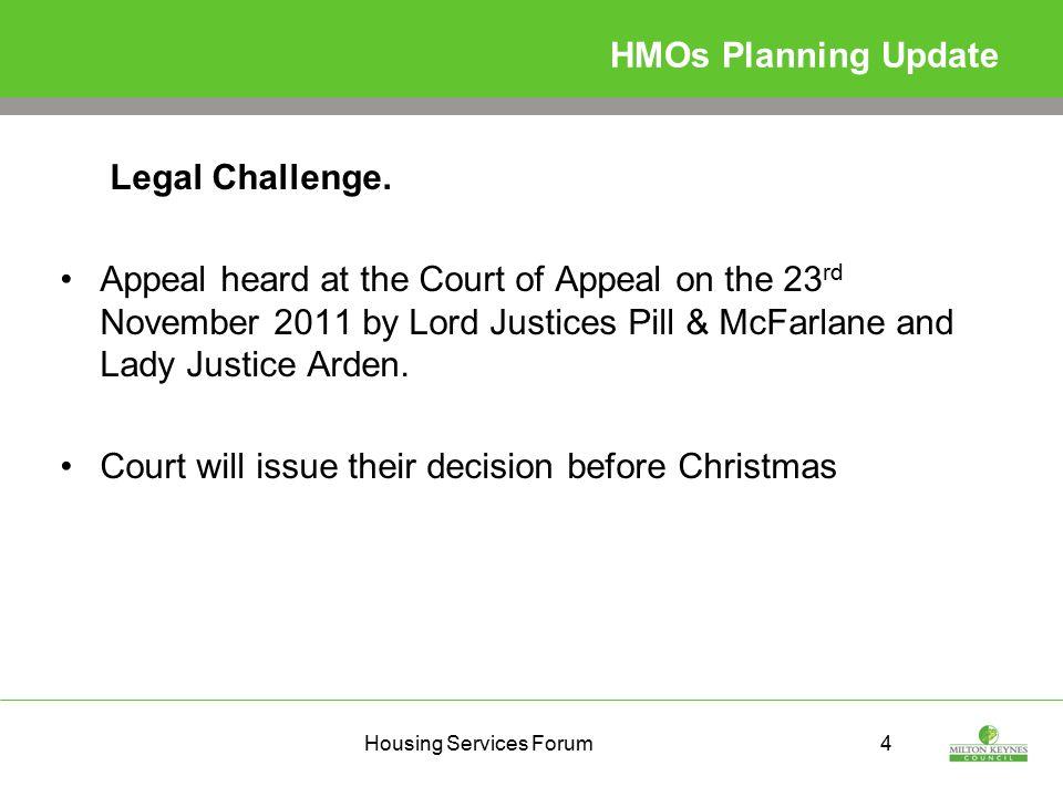 Housing Services Forum4 HMOs Planning Update Legal Challenge.