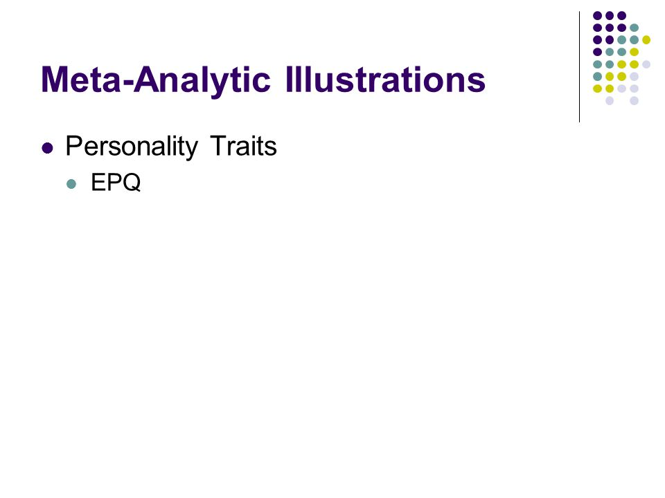 Meta-Analytic Illustrations Personality Traits EPQ